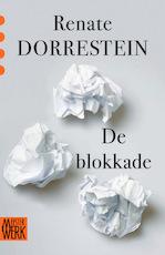 De blokkade - Renate Dorrestein (ISBN 9789491379109)