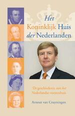 Het Koninklijk Huis der Nederlanden - Arnout van Cruyningen (ISBN 9789401905961)