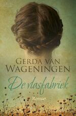 De vlasfabriek - Gerda van Wageningen (ISBN 9789401904209)