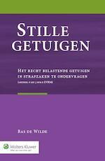 Stille getuigen - Bas de Wilde (ISBN 9789013130065)