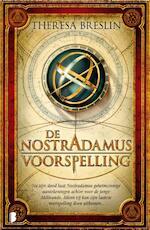 De Nostradamus Voorspelling - Theresa Breslin (ISBN 9789460929175)