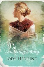 De zendelingsvrouw - Jody Hedlund (ISBN 9789029724029)