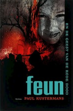 Feun en de geest van de rode dood - Paul Kustermans (ISBN 9789022320068)