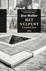 Het nulpunt - Jess Walter (ISBN 9789460688591)