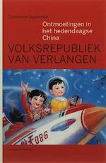 Volksrepubliek van Verlangen - Catherine Vuylsteke (ISBN 9789085420941)