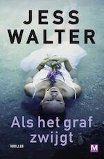 Als het graf zwijgt - Jess Walter (ISBN 9789460688560)