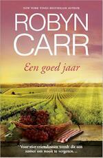 Een goed jaar - Robyn Carr (ISBN 9789402508765)