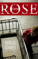 Over de schreef - Karen Rose (ISBN 9789026136962)