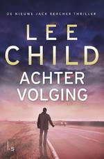 Achtervolging - Lee Child (ISBN 9789024558773)