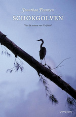 Schokgolven - Jonathan Franzen (ISBN 9789044624410)