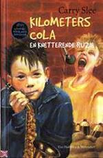 Kilometers cola en knetterende ruzie - Carry Slee (ISBN 9789026992377)