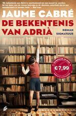 De bekentenis van Adria - Jaume Cabre (ISBN 9789044965827)