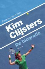 Kim Clijsters - Frank van de Winkel (ISBN 9789000306404)
