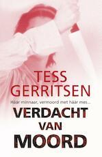 Verdacht van moord - Tess Gerritsen (ISBN 9789034797490)