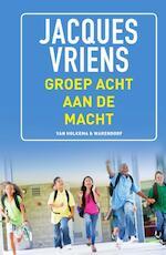 Groep 8 aan de macht - Jacques Vriens (ISBN 9789000340453)