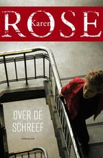 Over de schreef - Karen Rose (ISBN 9789026136955)