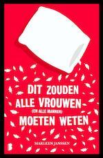 Dit zouden alle vrouwen moeten weten - Marleen Janssen (ISBN 9789022573044)
