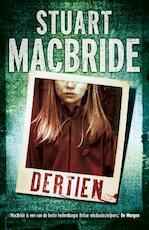 Dertien - Stuart Macbride (ISBN 9789000304455)