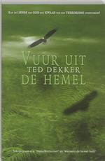 Vuur uit de hemel - Theodore R. Dekker (ISBN 9789063182823)