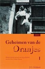 Geheimen van de Oranjes I - J.G. Kikkert (ISBN 9789059112339)
