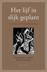 Het lijf in slijk geplant - Geert Buelens