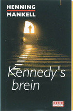 Kennedy's brein - Henning Mankell (ISBN 9789044507836)