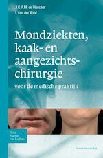 Zakboek mondziekten, kaak- en aangezichtchirurgie - J.G.A.M. de Visscher, I. van de Waal, I. van der Waal (ISBN 9789031363308)