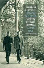 Verscheur deze brief Ik vertel veel te veel - Willem Frederik Hermans, Gerard Reve (ISBN 9789023454656)