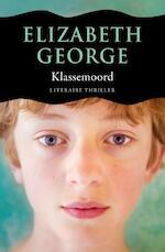 Klassemoord - Elizabeth George (ISBN 9789046113981)