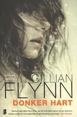 Donker hart - Gillian Flynn (ISBN 9789022562260)