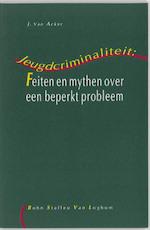 Jeugdcriminaliteit - Juliaan van Acker (ISBN 9789031324804)