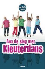 Aan de slag met kleuterdans - An-Sofie Maes (ISBN 9789033485800)