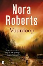 Vuurdoop - Nora Roberts (ISBN 9789022559772)