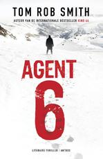 Agent 6 - Tom Rob Smith (ISBN 9789041423368)