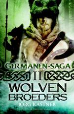 Wolvenbroeders - Jörg Kastner (ISBN 9789045208923)