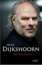 Appelleren - Nico Dijkshoorn