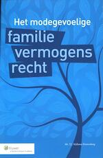 Het modegevoelige familievermogensrecht - T.J. Mellema-Kranenburg (ISBN 9789013095609)