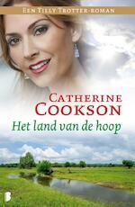 een Tilly Trotter roman / Het land van de hoop - Catherine Cookson (ISBN 9789460234262)