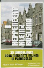 Van Heppeneert tot Klein Rusland - Maria-Anne Wilssens (ISBN 9789058266880)
