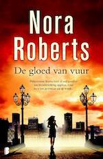 Gloed van vuur - Nora Roberts (ISBN 9789022565667)