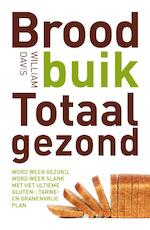Broodbuik blijvend gezond - William Davis (ISBN 9789021557915)