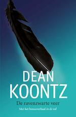 De ravenzwarte veer - Dean R. Koontz (ISBN 9789024534951)