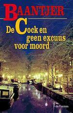 De Cock en geen excuus voor moord - A.C. Baantjer (ISBN 9789026124402)