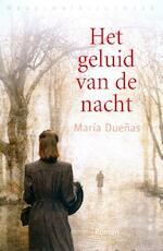 Het geluid van de nacht - Maria Duenas (ISBN 9789028440166)
