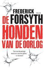 De honden van de oorlog - Frederick Forsyth (ISBN 9789044965711)