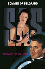 SAS bommen op Belgrado - Gerard de Villiers (ISBN 9789044967647)