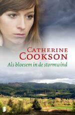 Als bloesem in de stormwind - Catherine Cookson (ISBN 9789460233173)