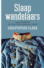 Slaapwandelaars - Christopher Clark (ISBN 9789460421983)