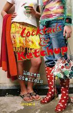 Cocktails & Ketchup - Maren Stoffels (ISBN 9789025858070)