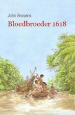 Bloedbroeder 1618 - John Brosens